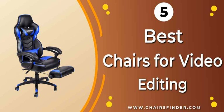 best chair for video editing